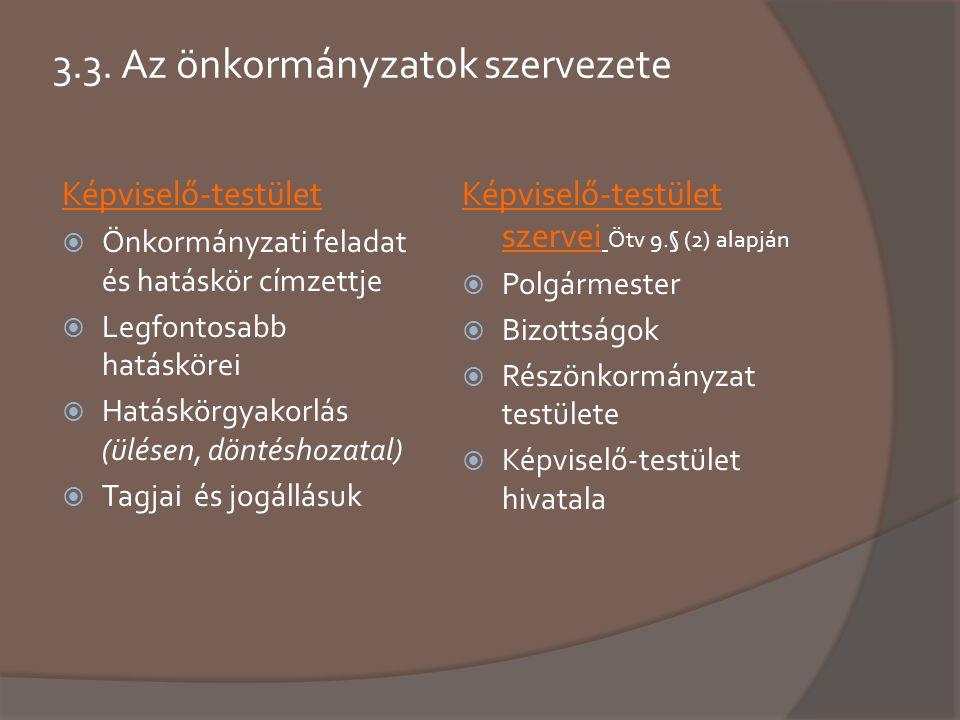 3.3. Az önkormányzatok szervezete