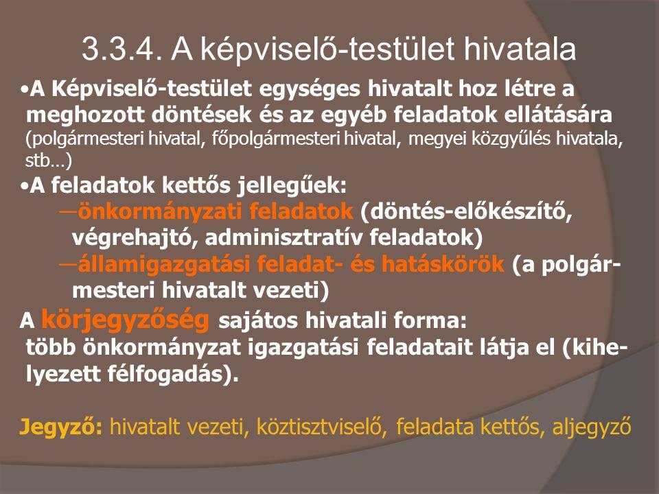 3.3.4. A képviselő-testület hivatala