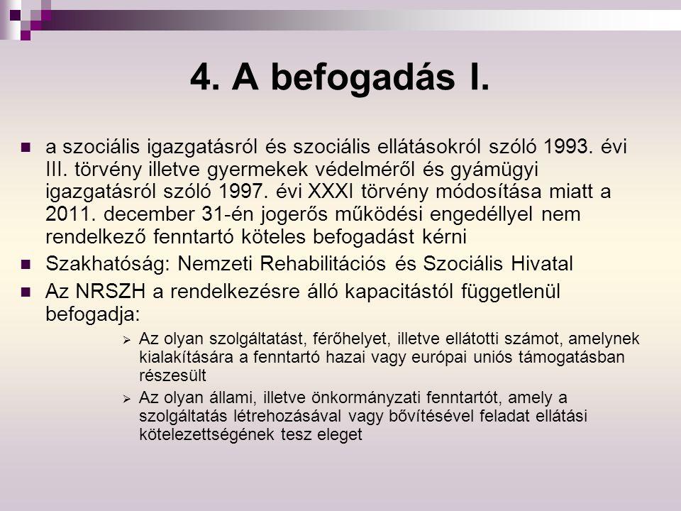 4. A befogadás I.