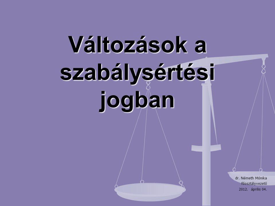 Változások a szabálysértési jogban