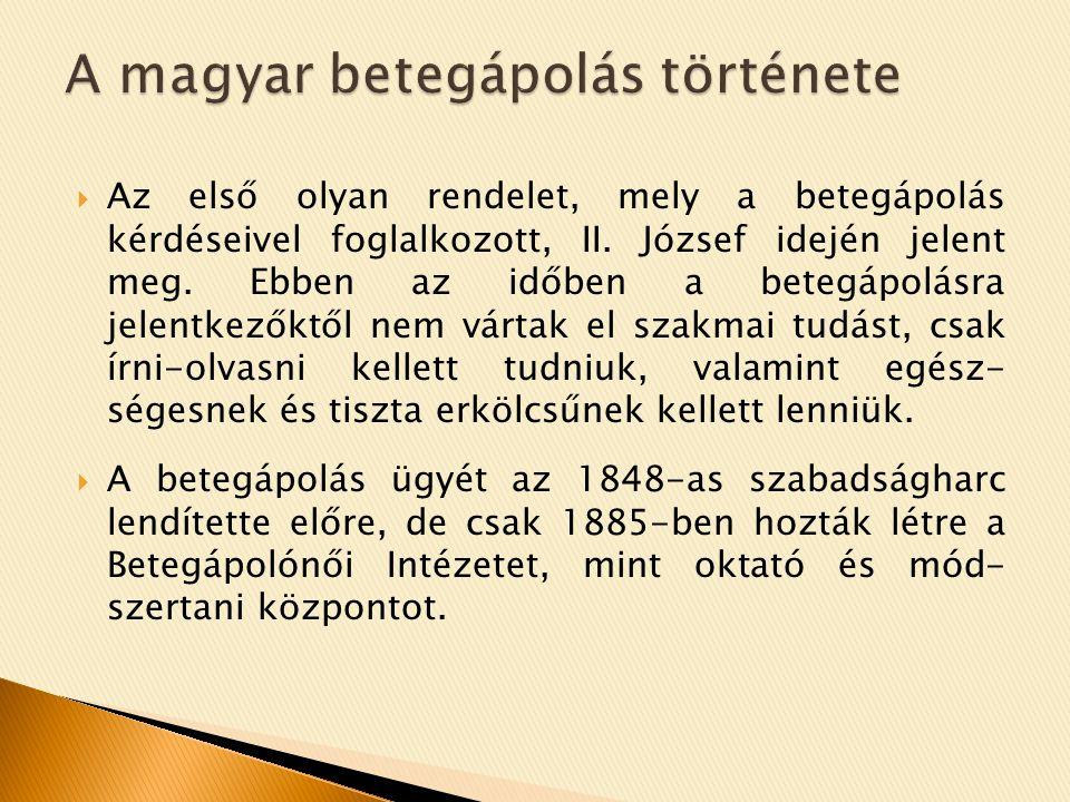 A magyar betegápolás története