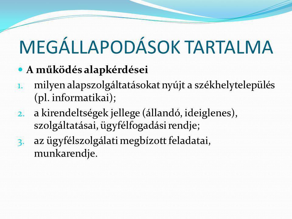MEGÁLLAPODÁSOK TARTALMA