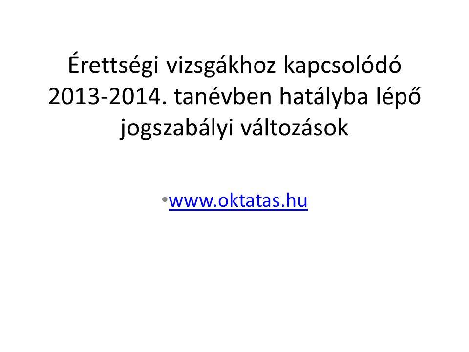 Érettségi vizsgákhoz kapcsolódó 2013-2014