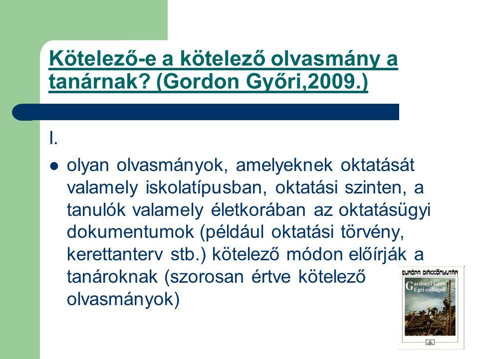 Kötelező-e a kötelező olvasmány a tanárnak (Gordon Győri,2009.)