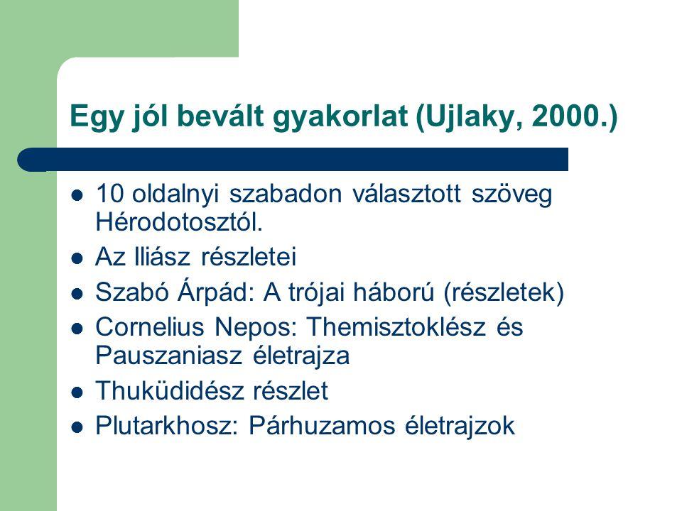 Egy jól bevált gyakorlat (Ujlaky, 2000.)