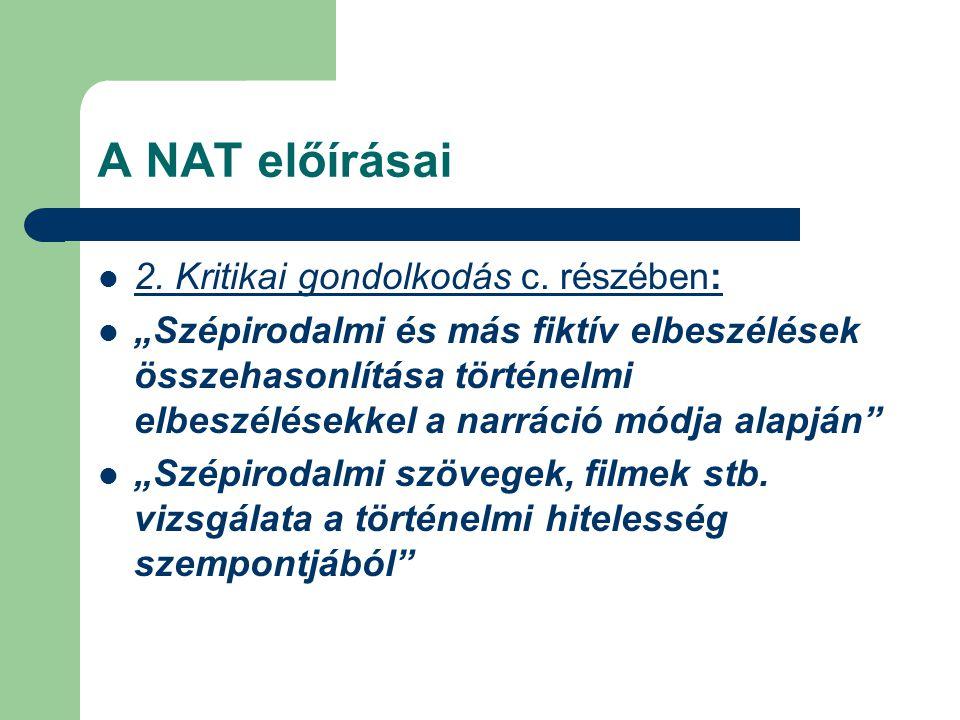 A NAT előírásai 2. Kritikai gondolkodás c. részében: