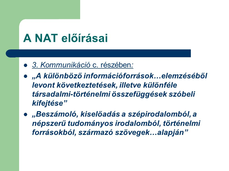A NAT előírásai 3. Kommunikáció c. részében: