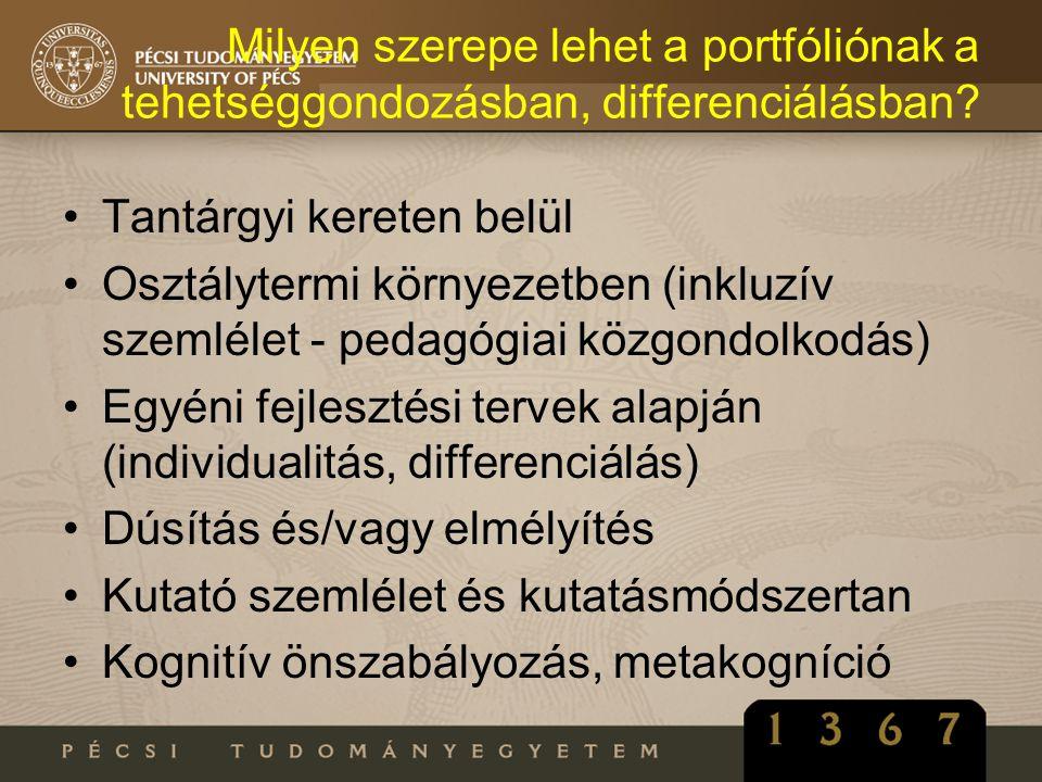 Milyen szerepe lehet a portfóliónak a tehetséggondozásban, differenciálásban