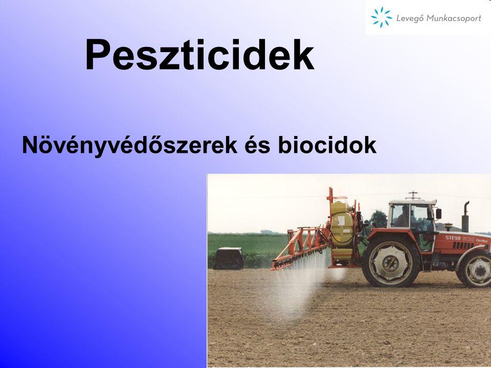 Peszticidek Növényvédőszerek és biocidok