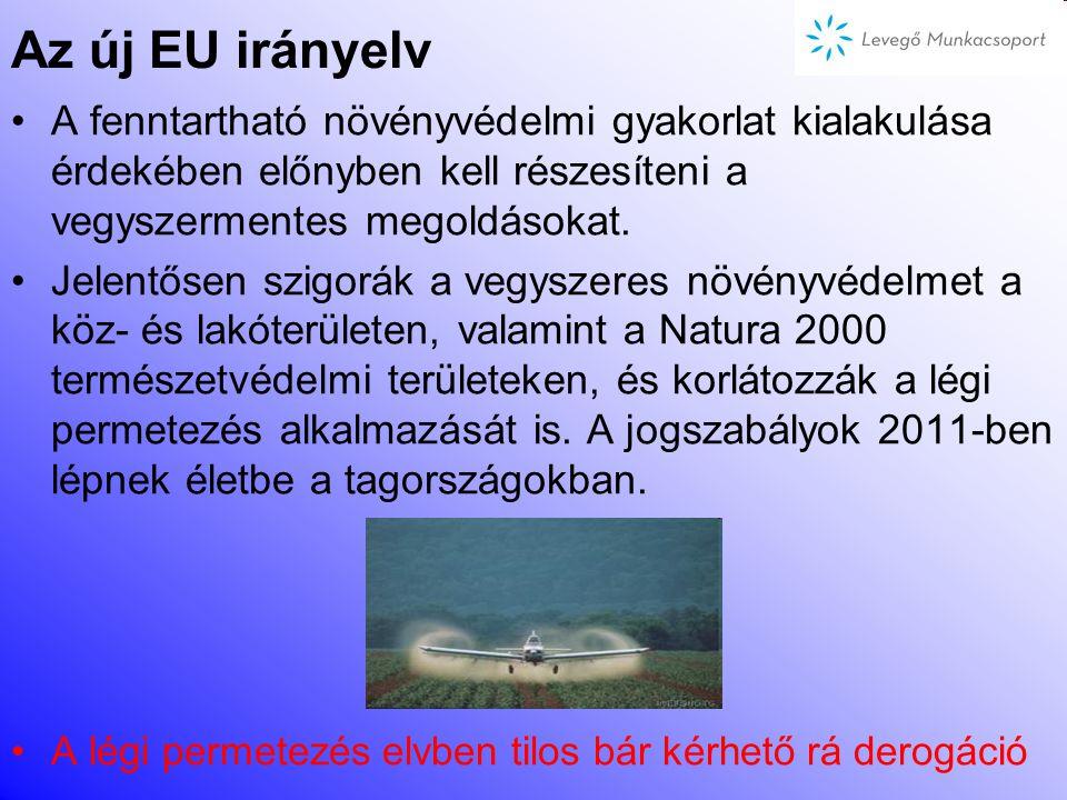 Az új EU irányelv A fenntartható növényvédelmi gyakorlat kialakulása érdekében előnyben kell részesíteni a vegyszermentes megoldásokat.