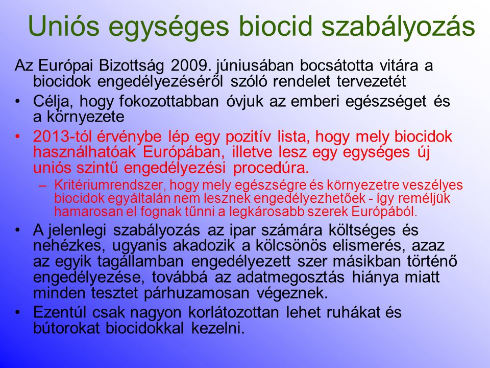 Uniós egységes biocid szabályozás