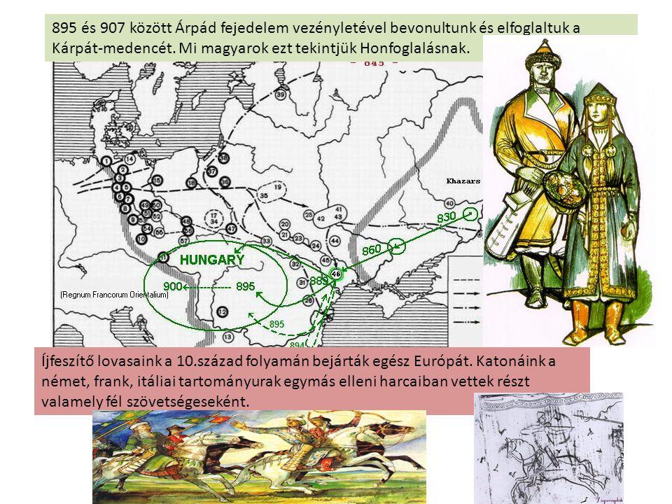895 és 907 között Árpád fejedelem vezényletével bevonultunk és elfoglaltuk a Kárpát-medencét. Mi magyarok ezt tekintjük Honfoglalásnak.