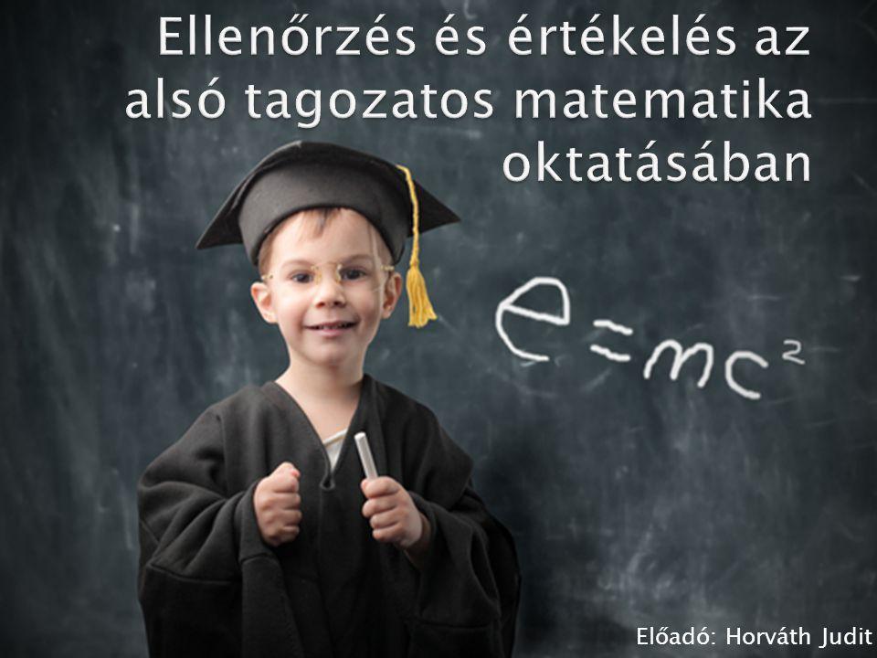 Ellenőrzés és értékelés az alsó tagozatos matematika oktatásában