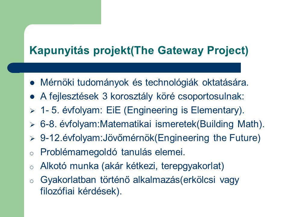 Kapunyitás projekt(The Gateway Project)