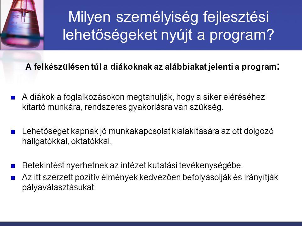 Milyen személyiség fejlesztési lehetőségeket nyújt a program