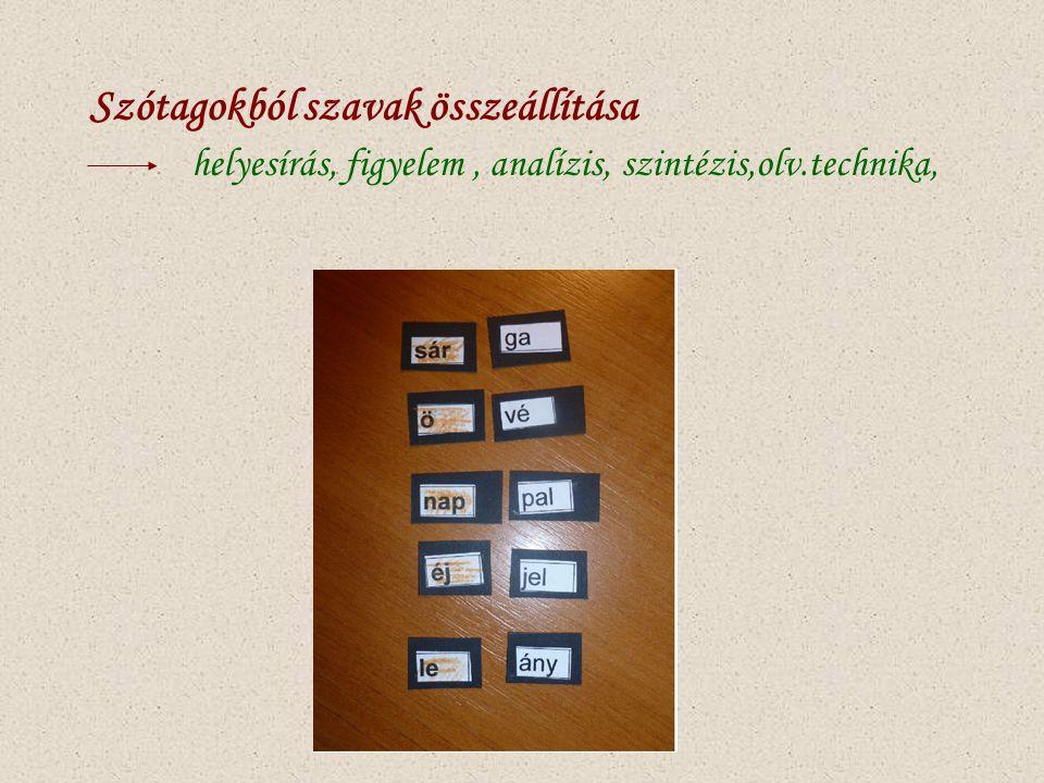 Szótagokból szavak összeállítása helyesírás, figyelem , analízis, szintézis,olv.technika,