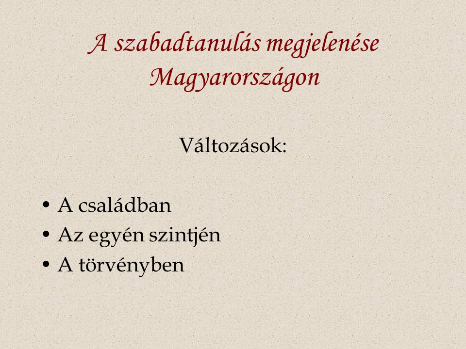 A szabadtanulás megjelenése Magyarországon