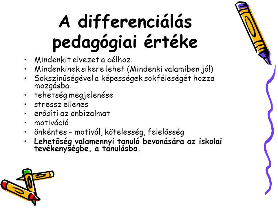 A differenciálás pedagógiai értéke