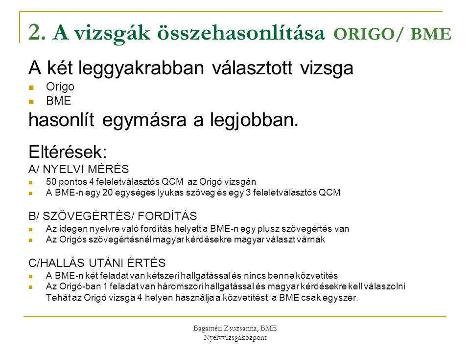 2. A vizsgák összehasonlítása ORIGO/ BME