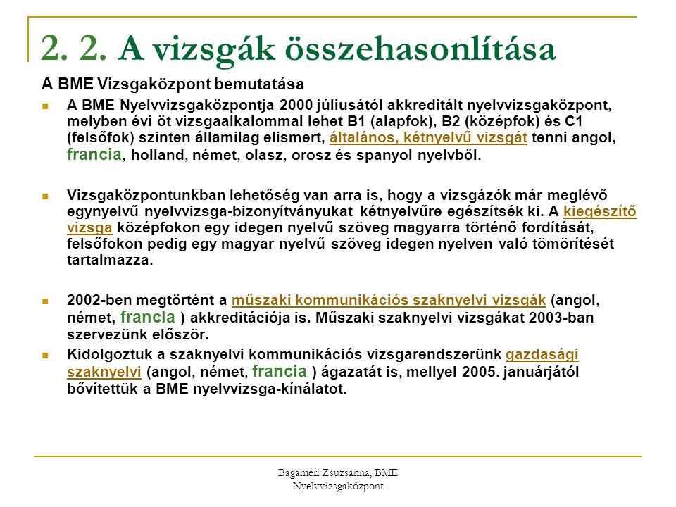 2. 2. A vizsgák összehasonlítása