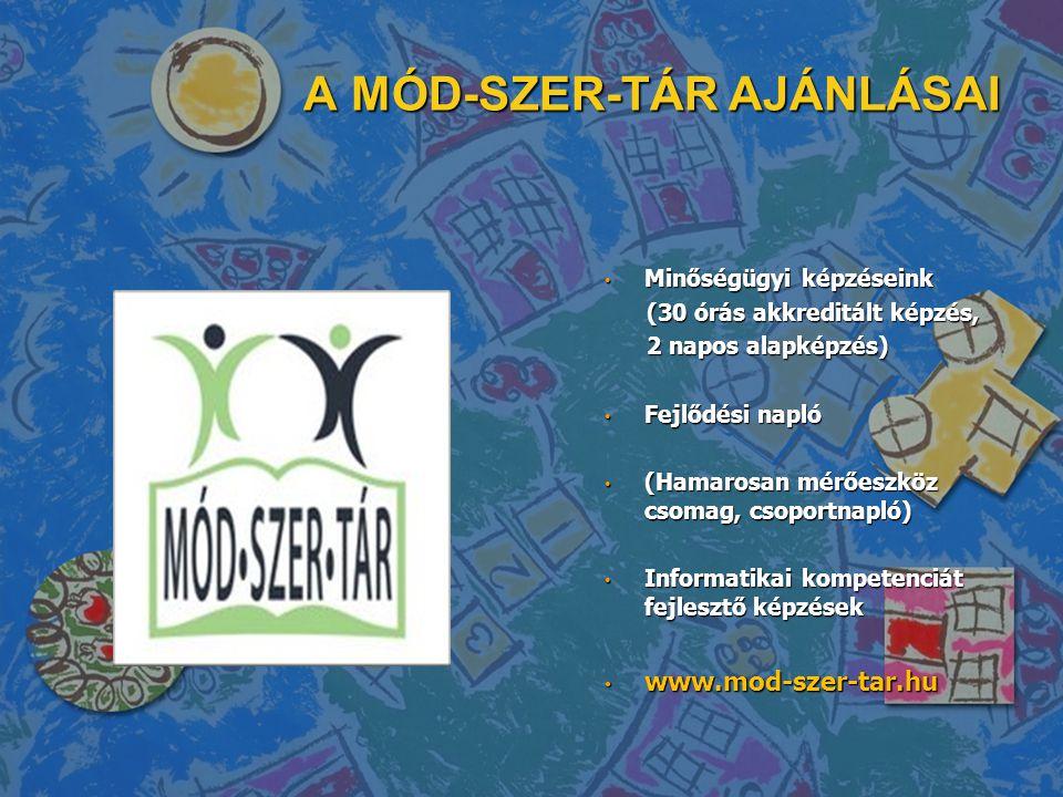 A MÓD-SZER-TÁR AJÁNLÁSAI