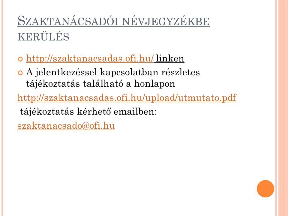 Szaktanácsadói névjegyzékbe kerülés