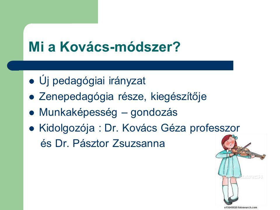 Mi a Kovács-módszer Új pedagógiai irányzat