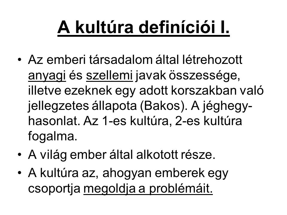A kultúra definíciói I.