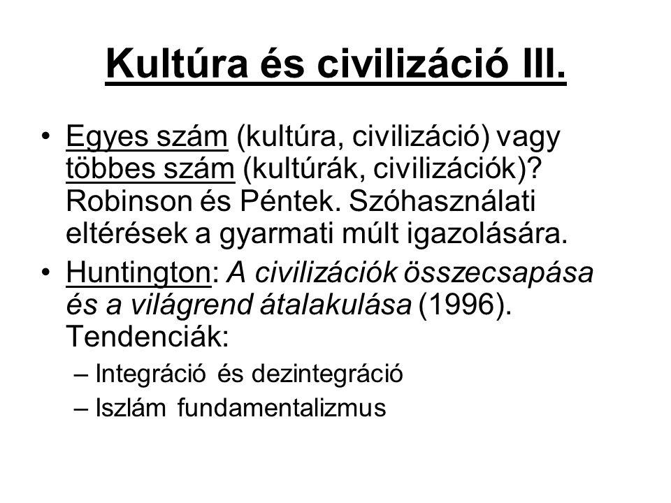 Kultúra és civilizáció III.