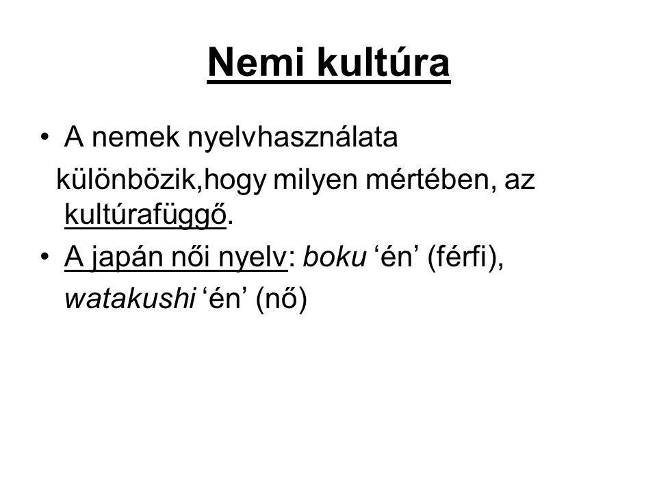 Nemi kultúra A nemek nyelvhasználata
