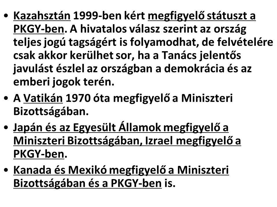 Kazahsztán 1999-ben kért megfigyelő státuszt a PKGY-ben