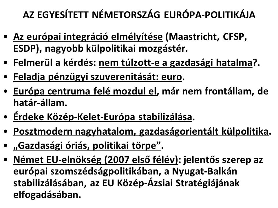 AZ EGYESÍTETT NÉMETORSZÁG EURÓPA-POLITIKÁJA