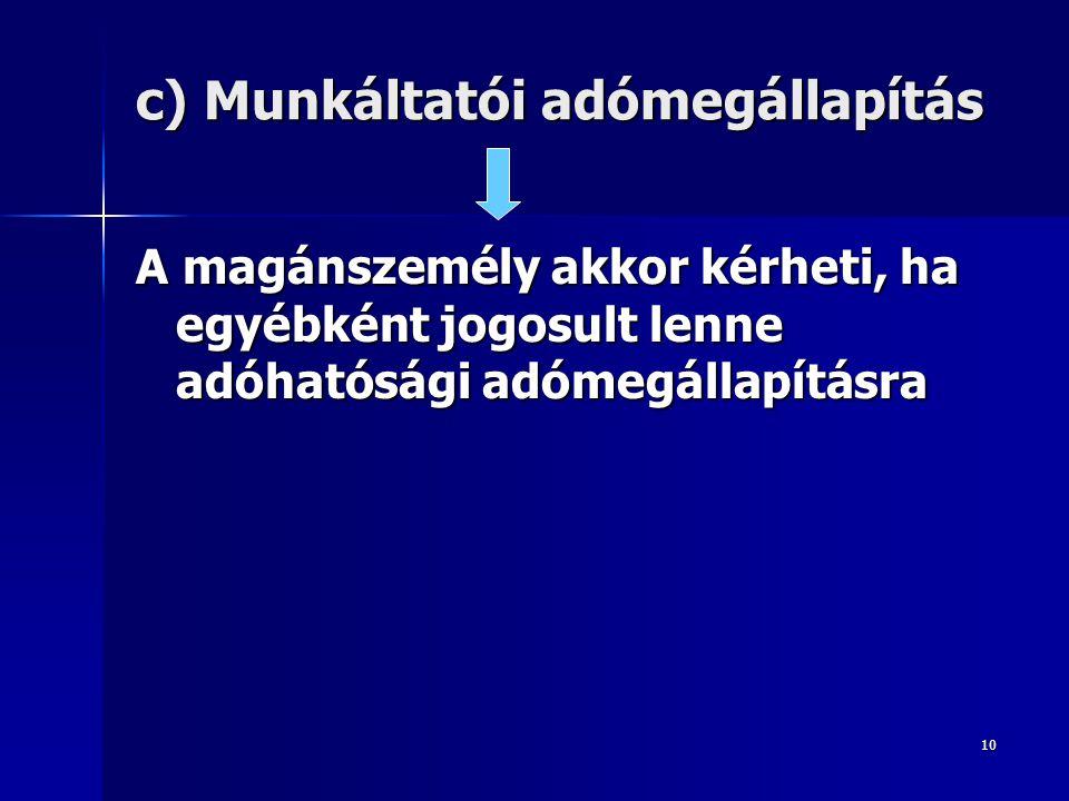 c) Munkáltatói adómegállapítás