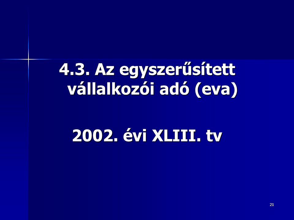 4.3. Az egyszerűsített vállalkozói adó (eva)