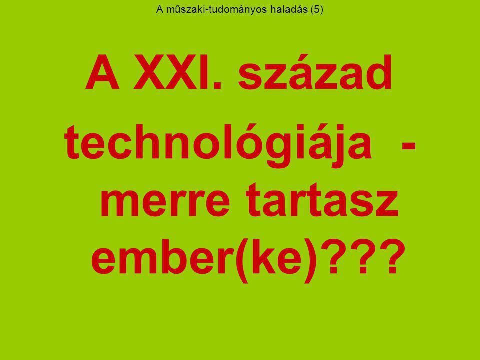 A műszaki-tudományos haladás (5)
