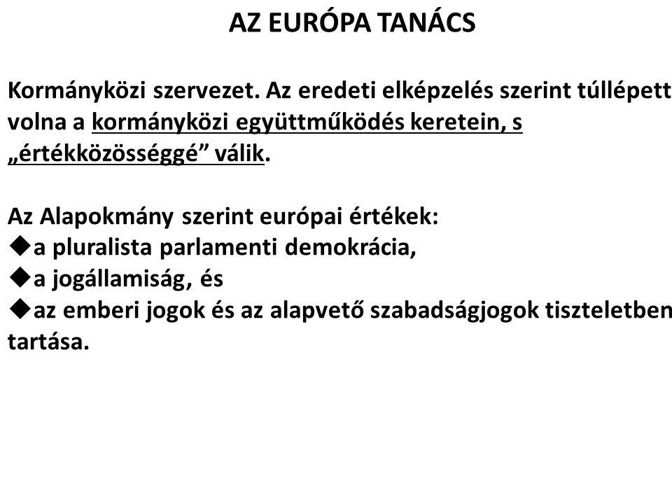 Az Alapokmány szerint európai értékek: