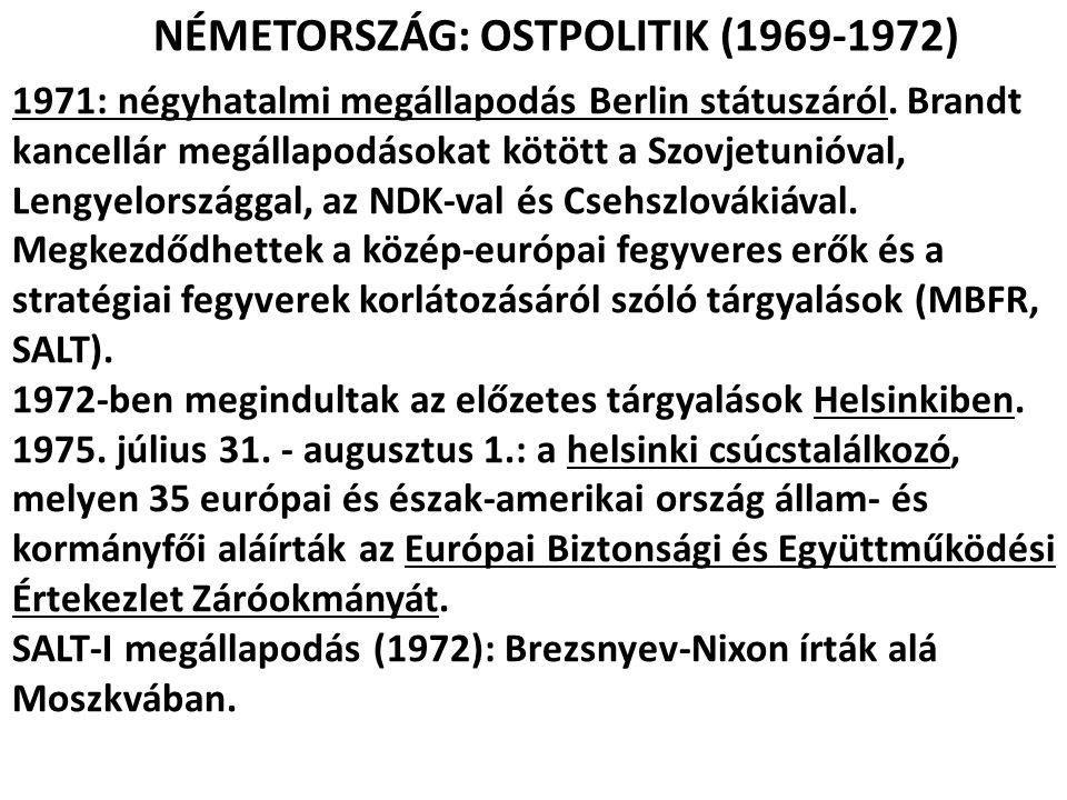 NÉMETORSZÁG: OSTPOLITIK (1969-1972)