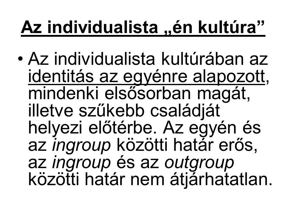 """Az individualista """"én kultúra"""