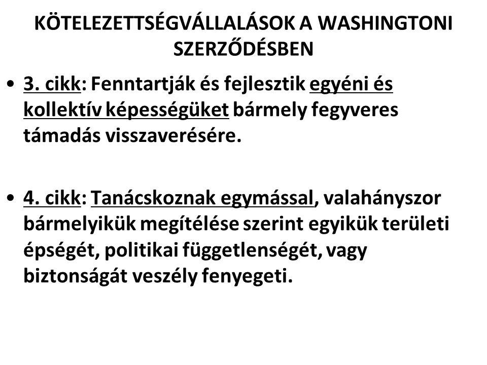 KÖTELEZETTSÉGVÁLLALÁSOK A WASHINGTONI SZERZŐDÉSBEN