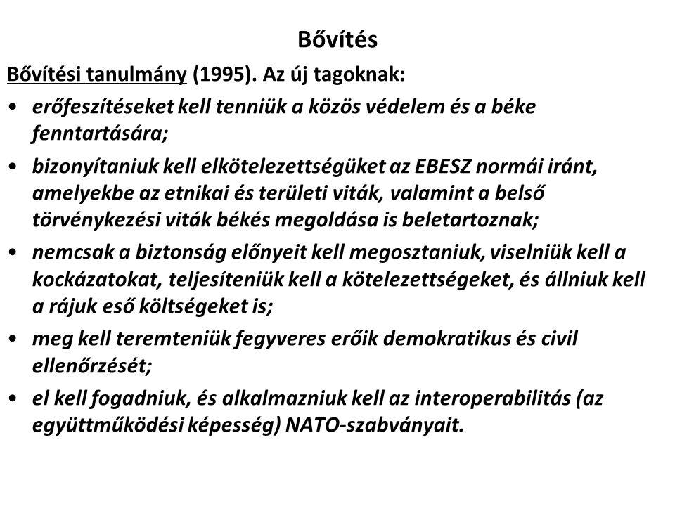 Bővítés Bővítési tanulmány (1995). Az új tagoknak: