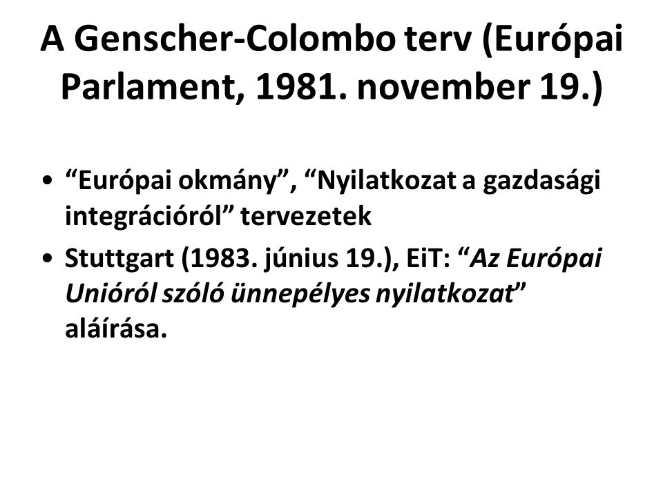 A Genscher-Colombo terv (Európai Parlament, 1981. november 19.)