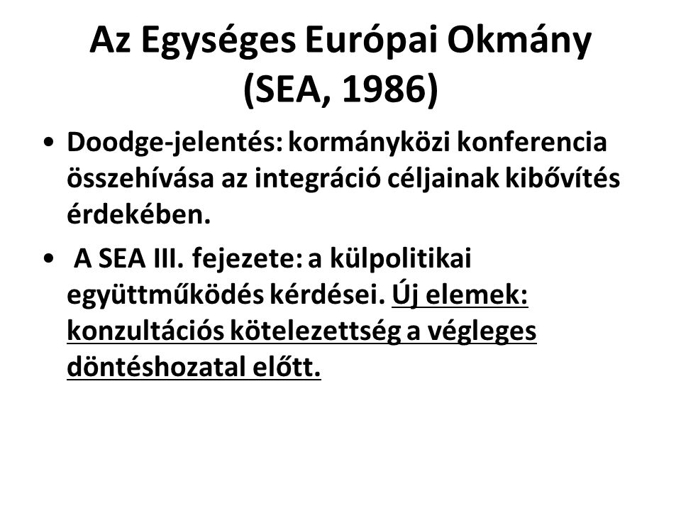 Az Egységes Európai Okmány (SEA, 1986)