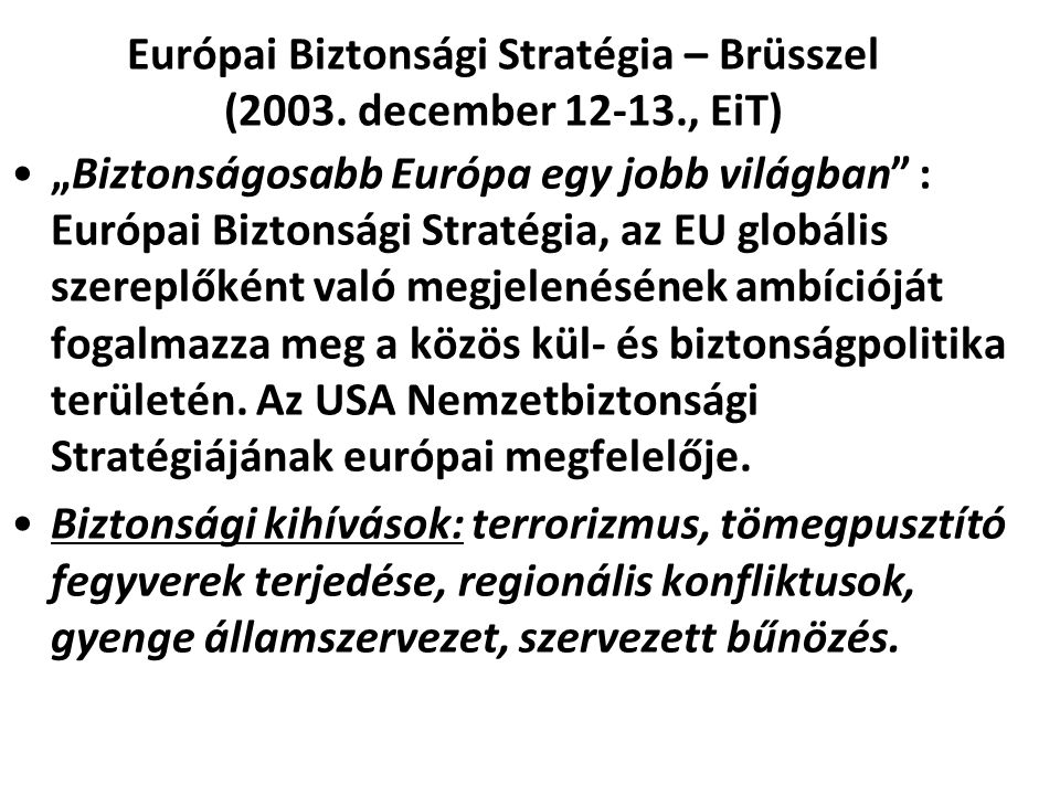 Európai Biztonsági Stratégia – Brüsszel (2003. december 12-13., EiT)