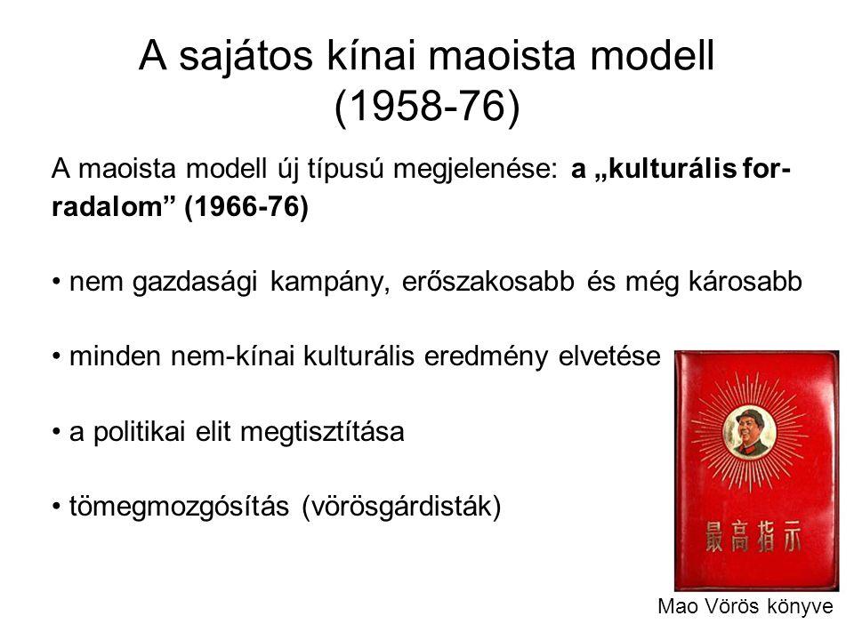A sajátos kínai maoista modell (1958-76)