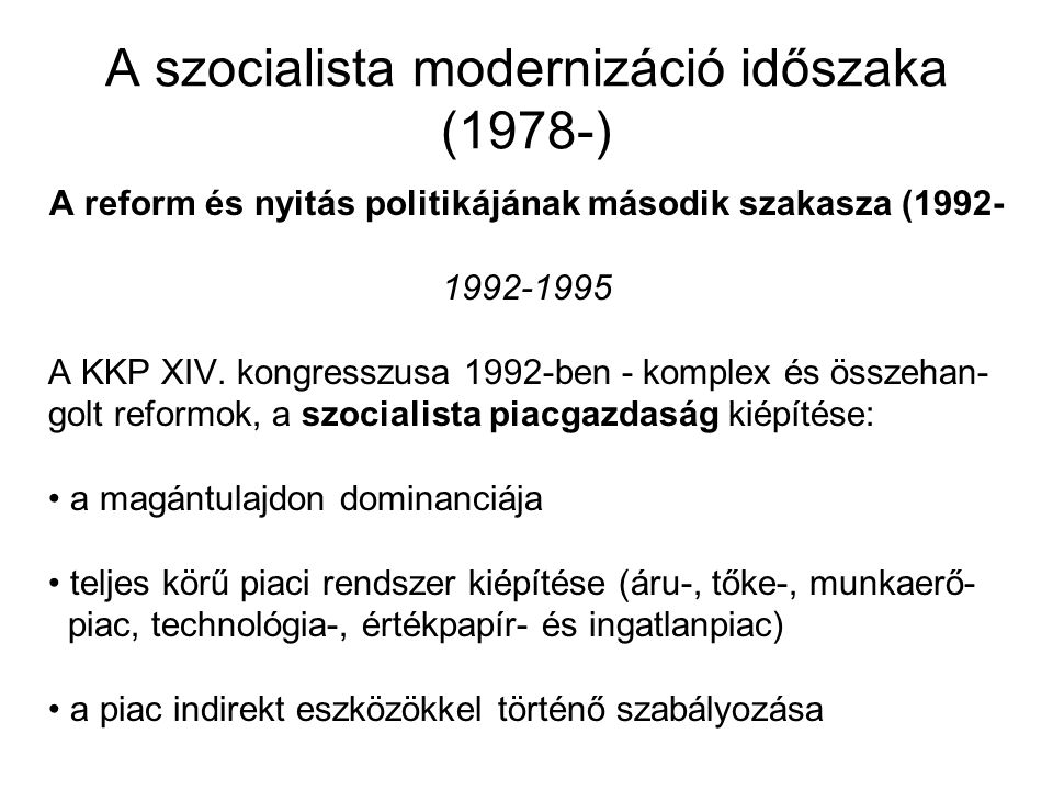 A szocialista modernizáció időszaka (1978-)