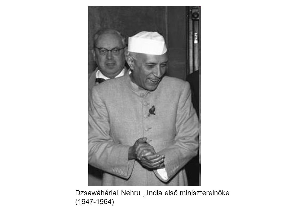 Dzsawáhárlal Nehru , India első miniszterelnöke