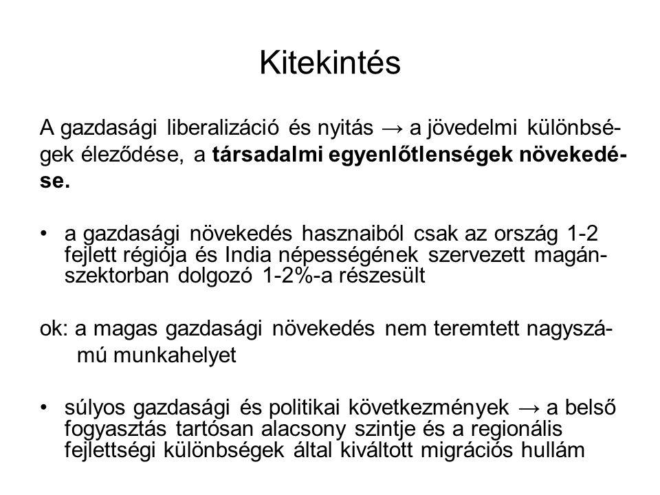 Kitekintés A gazdasági liberalizáció és nyitás → a jövedelmi különbsé-