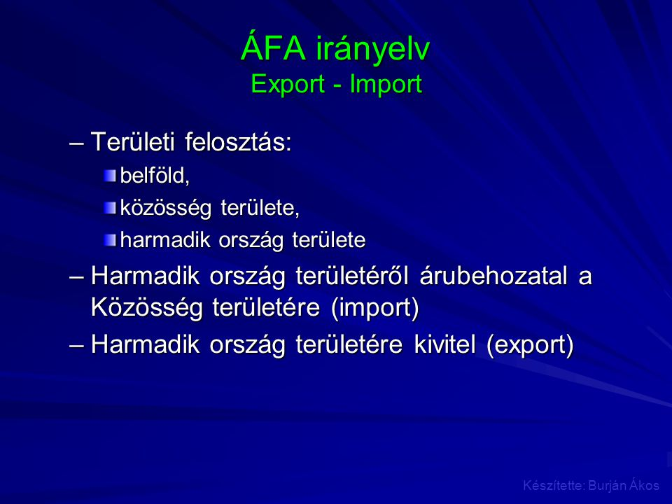 ÁFA irányelv Export - Import