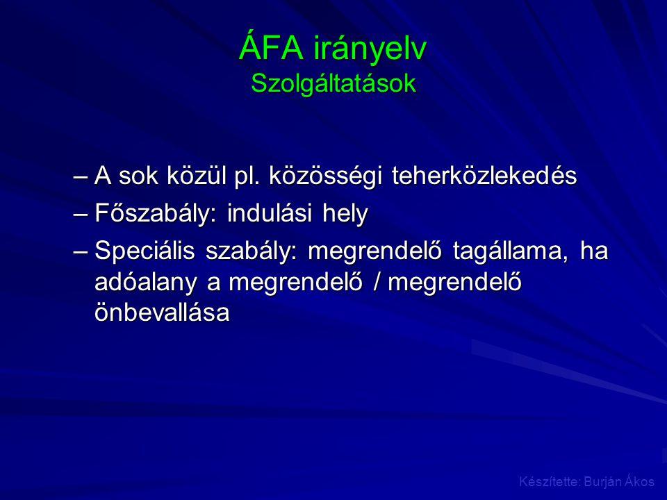 ÁFA irányelv Szolgáltatások