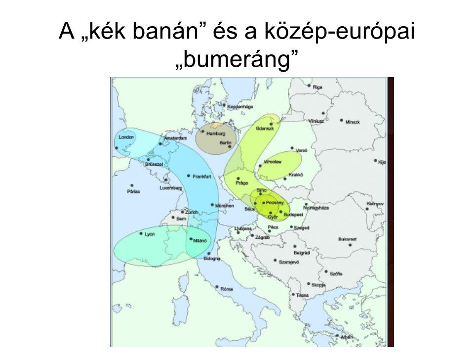 """A """"kék banán és a közép-európai """"bumeráng"""